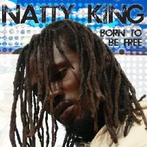Natty King Born to be Free
