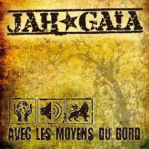 Jah Gaïa - Avec les Moyens du Bord