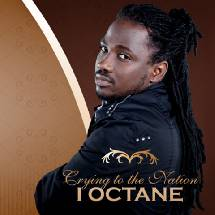 I-Octane Crying to the Nation