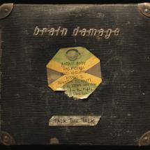 Brain Damage - Talk the Talk