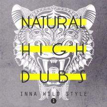 Natural High Dubs - Inna Wild Style #1