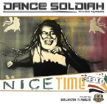 Dance Soldiah sound - Nice Time Oldies