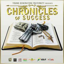 Chronicles Of Success Riddim
