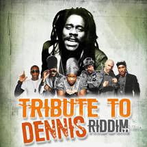 Tribute To Dennis Riddim