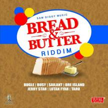 Bread And Butter Riddim
