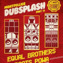 Dub Splash #11 à Montpellier