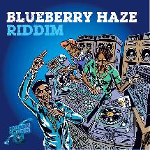 Blueberry Haze Riddim by Maximum Sound