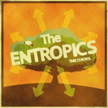 Focus : The Entropics