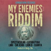My Enemies Riddim chez Conquering Records