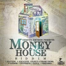 Money House Riddim