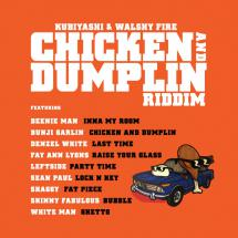 Chicken and Dumplin Riddim par Walshy Fire