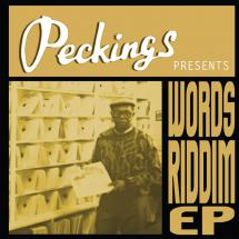 Words Riddim chez Peckings