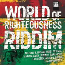 World of Righteousness Riddim chez Black Star Foundation