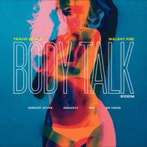 Body Talk Riddim par Walshy Fire