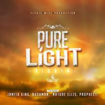 Pure Light Riddim