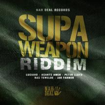 Supa Weapon Riddim