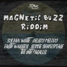 Magnetic Buzz Riddim chez Fruits Records