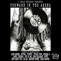 Forward In The Arena Riddim