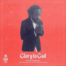 Glory to God, un mini-film de Wayne Marshall