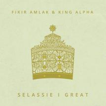 Fikir Amlak & King Alpha :