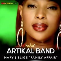 Artikal Band remixe Mary J Blige en live