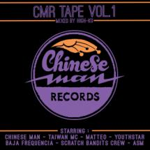 Chinese Man Records Vol.1 : la mixtape