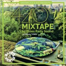 420 Mixtape by Blues Party Sound