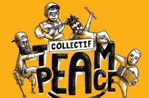 Focus : Collectif Team Peace