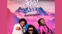 Royal Sanké : nouveau single Irafan M