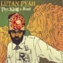 Lutan Fyah - The King s Son ()