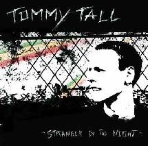 Focus: Tommy Tall Stranger in the night