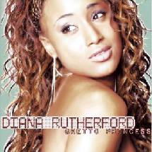 Diana Rutherford - Ghetto Princess Megamix