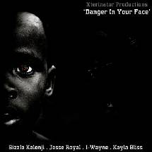 Danger in your Face Riddim