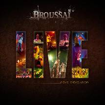 Broussaï CD DVD Live le 7 octobre!