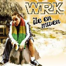 WRK nouveau single dancehall
