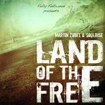 Martin Zobel & Soulrise : Land Of The Free
