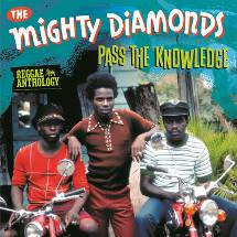 Mighty Diamonds Anthology :